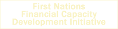First Nations Financial Capacity Development Initiative
